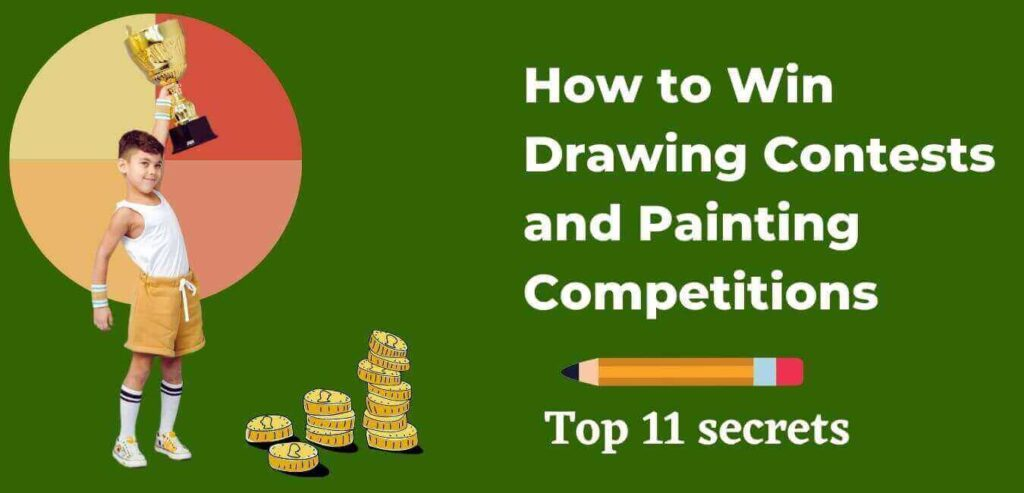 How to Win Drawing Contests and Painting Competitions